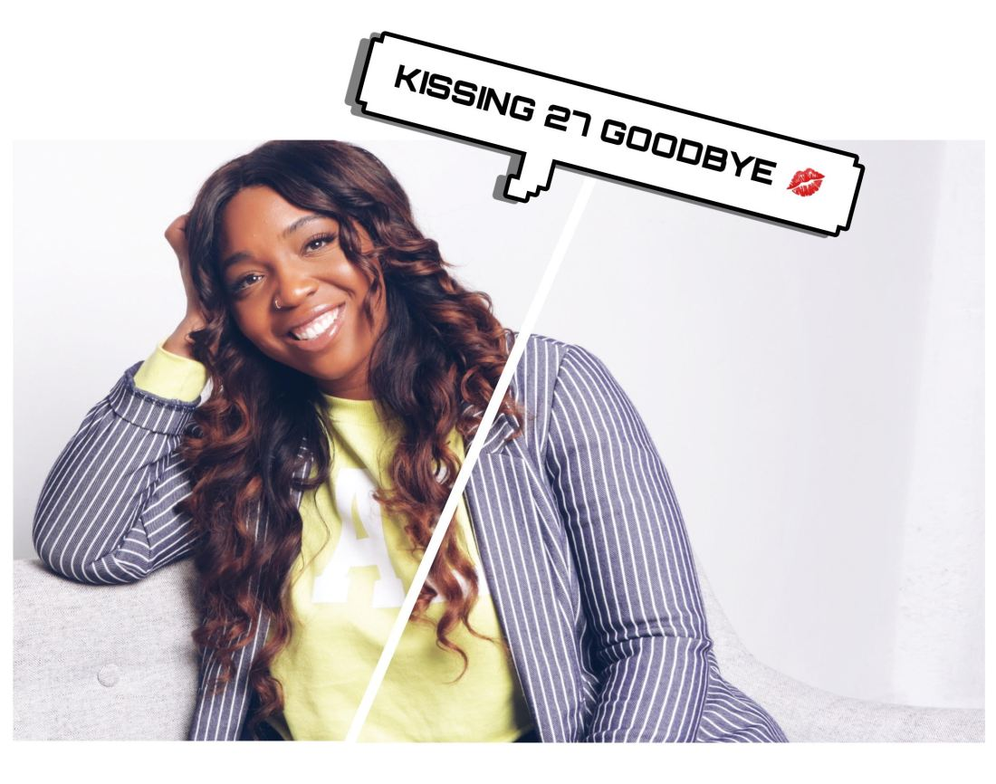 Kissing 27 Goodbye